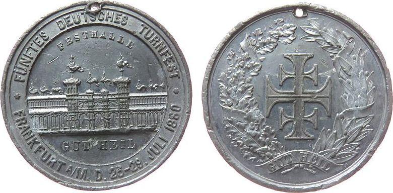 Medaille 1880 Sport Blei Frankfurt - auf das 5. Deutsche Turnfest, Festhalle / Zeichen von Jahn im Kranz, ca. 38,5 MM, gelocht ss