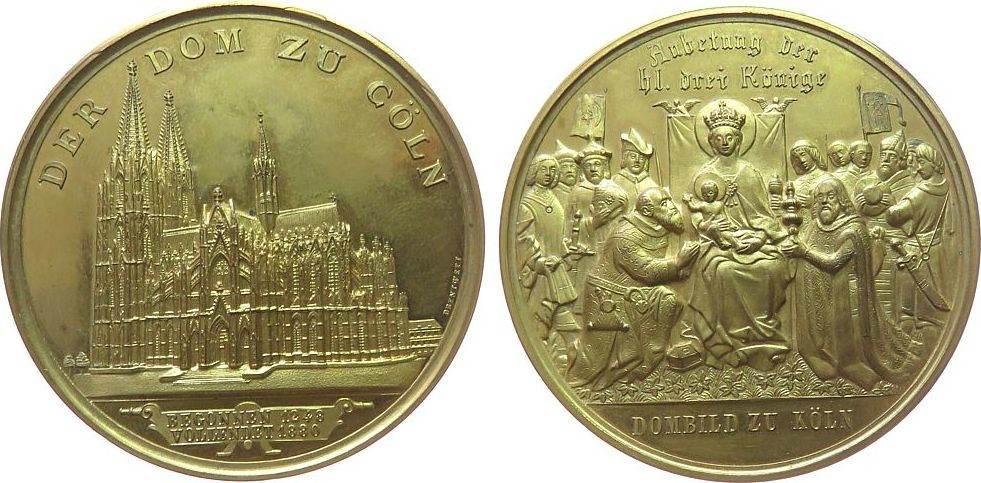 Medaille 1880 Köln Bronze vergoldet Köln - auf die Domvollendung, Ansicht des Domes von Südsüdosten / Altarbild von Lochner: die Anbetung der drei vz+