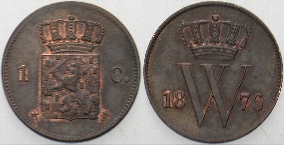 1 Cent 1876 Niederlande-Königreich Willem III., 1849-1890. Patina, vorzüglich