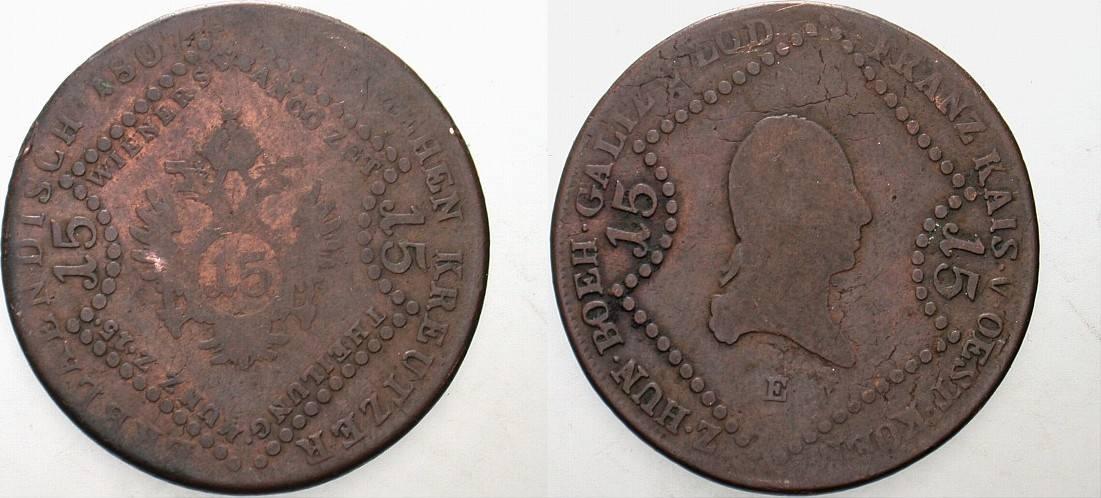 15 Kreuzer 1807 E Haus Habsburg Franz II.(I.) 1792-1835. Schön
