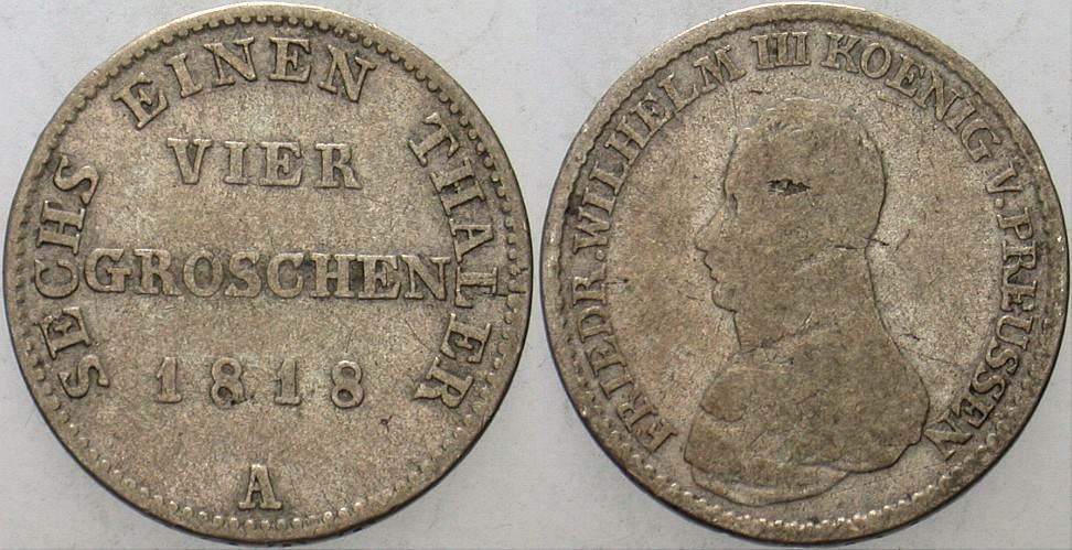 4 Groschen 1818 A Preußen Friedrich Wilhelm III. 1797-1840. Schön - sehr schön
