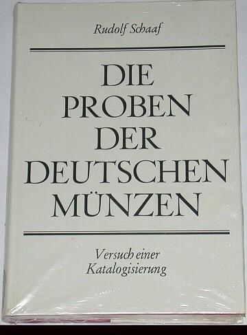 DIE PROBEN DER DEUTSCHEN MÜNZEN 1979 Mittelalter und Neuzeit RUDOLF SCHAAF Gebunden Ausgabe, neuwertig, originalverpackt
