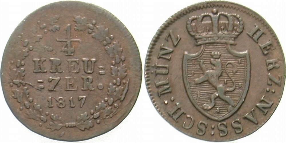 1/4 Kreuzer 1817 Nassau Wilhelm 1816-1839. Fast vorzüglich