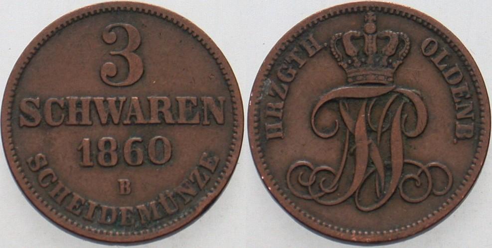 3 Schwaren 1860 B Oldenburg Nicolaus Friedrich Peter 1853-1900. Sehr schön