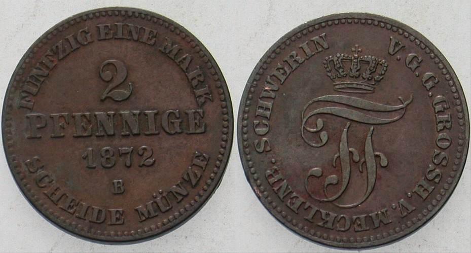 2 Pfennige 1872 B Mecklenburg-Schwerin Friedrich Franz II. 1842-1883. Sehr schön