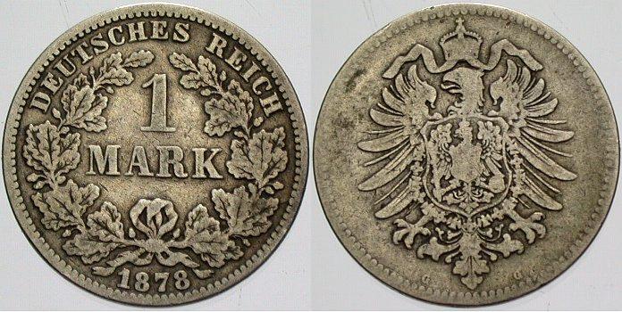 1 Mark 1878 G Kleinmünzen schön