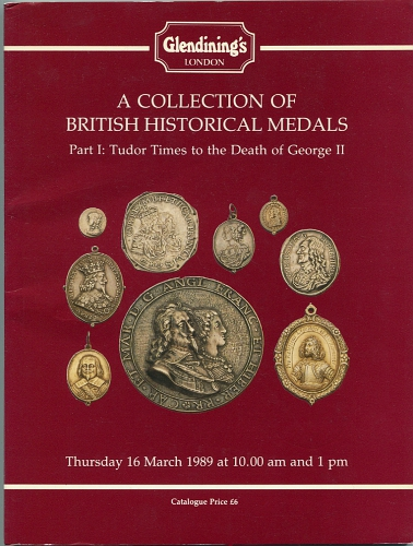 Auktions-Katalog 1989 Glendinings's / London A Collection of British Historical Medals, Part I sehr gut
