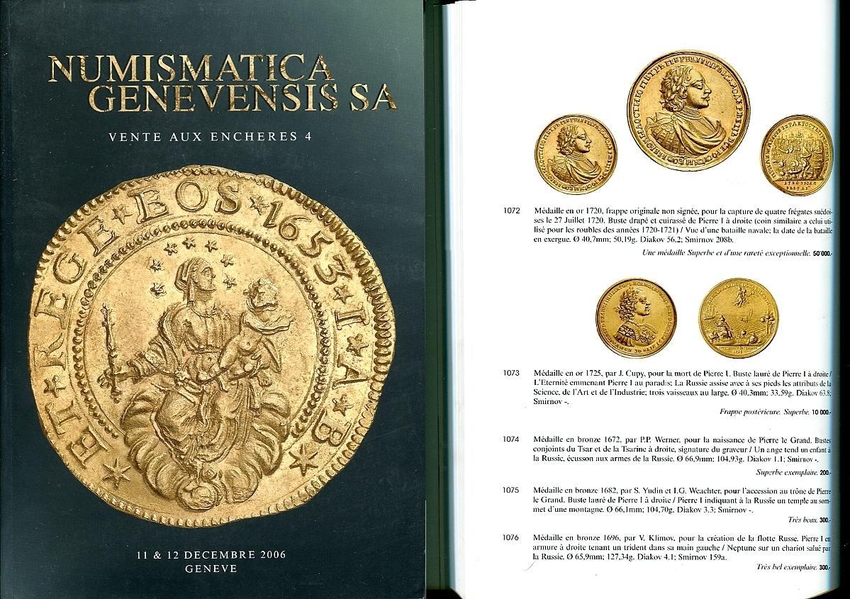 Auktionskatalog 4 2006 Numismatica Genevensis / Genf Antike und Neuzeit, dabei bedeutende Serie Russland neuwertig, geringe Lagerspuren