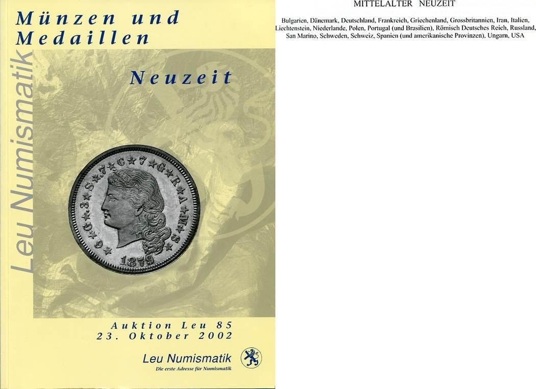 Auktionskatalog 85 2002 Leu Numismatik / Zürich Mittelalter u. Neuzeit sehr gut, geringe Gebrauchs-/Lagerspuren