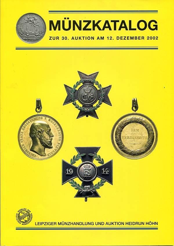 Auktionskatalog 30 2002 Leipziger Münzhandlung Höhn Orden und Ehrenzeichen neuwertig