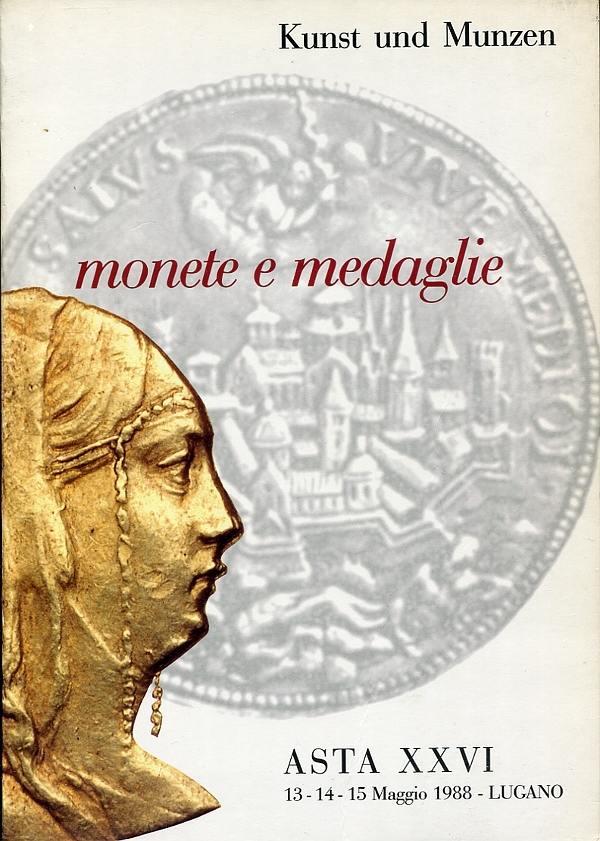 Auktionskatalog 26 1988 Kunst und Münzen / Lugano große Serie Italien mit Medaillen sehr gut