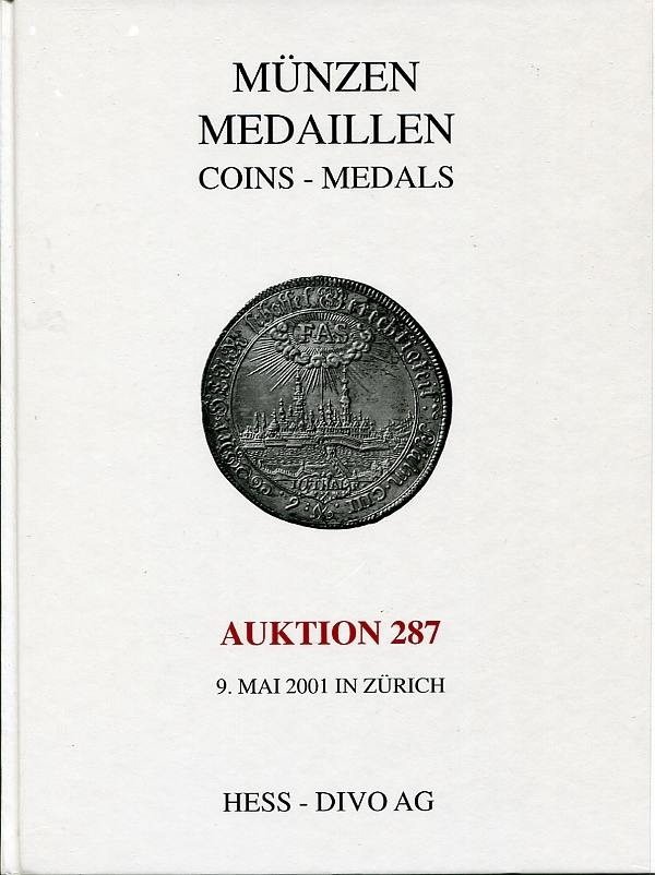 Auktionskatalog 287 2001 Hess-Divo / Zürich Münzen - Medaillen neuwertig
