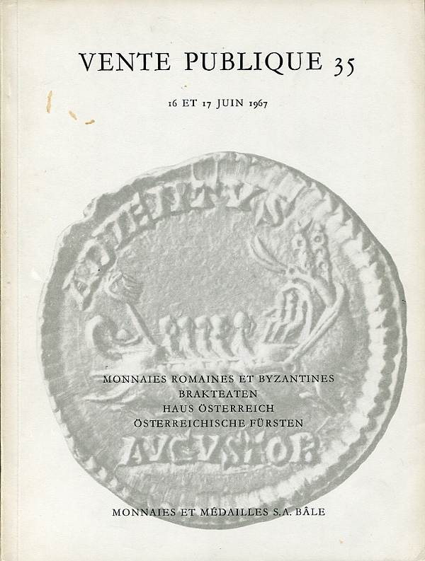 Auktion 35 1967 MÜNZEN UND MEDAILLEN AG / Basel Römische u. byzantinische Münzen, Brakteaten, Haus Habsburg / Österreich leicht gebrauch