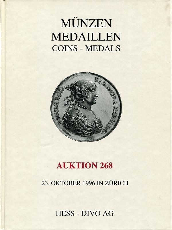 Auktionskatalog 268 1996 Hess-Divo / Zürich u.a. Spezialsammlung von Münzen und Medaillen 1900 fast neuwertig