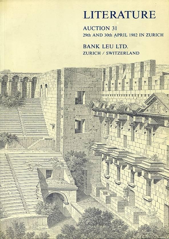 Auktionskatalog 31 1982 Bank Leu / Zürich u.a. Literatur neuwertig, geringe Lagerspuren