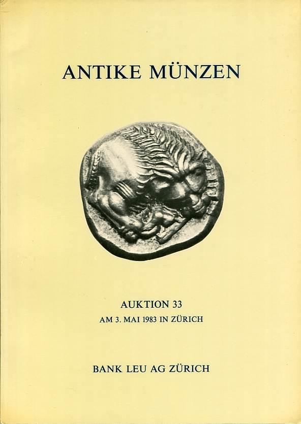 Auktionskatalog 33 1983 Bank Leu / Zürich Römer - Kelten - Griechen neuwertig, geringe Lagerspuren