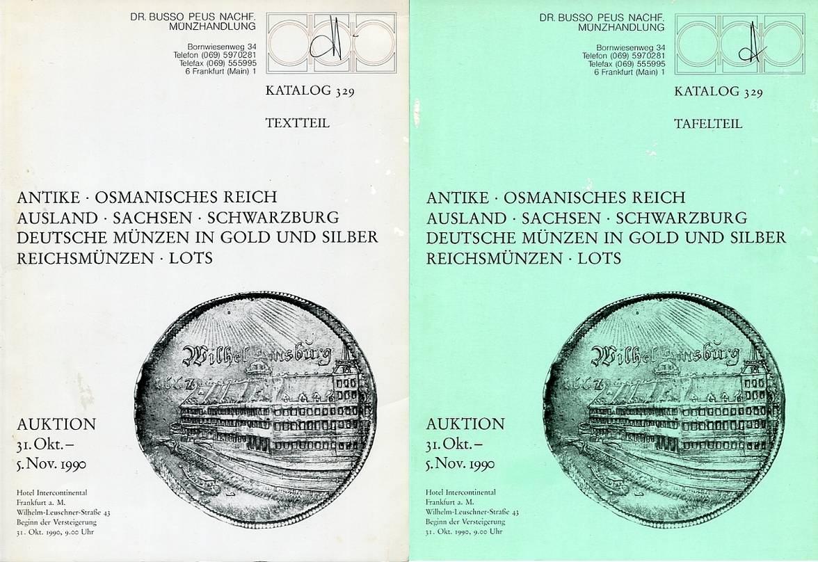 Auktionskatalog 329 1990 Peus Nachf. / Frankfurt u.a. Osmanisches Reich, Sachsen, Schwarzburg gebraucht