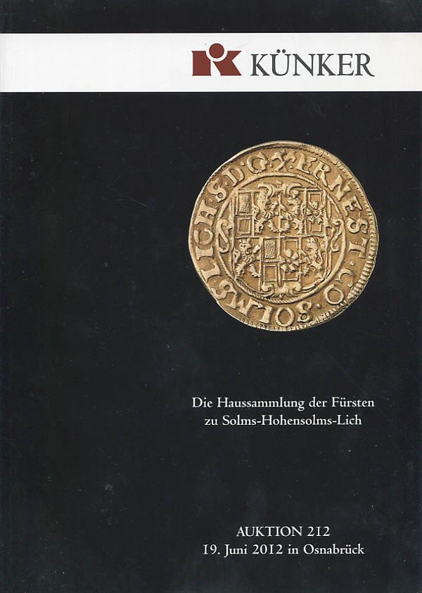 Auktions-Katalog 212 2012 Künker / Osnabrück Sammlung Solms neuwertig