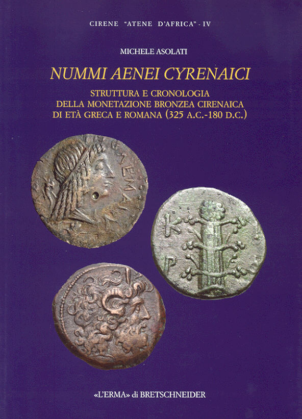 2011 ANCIENT COINS - ASOLATI - NUMMI AENEI CYRENAICI NEU