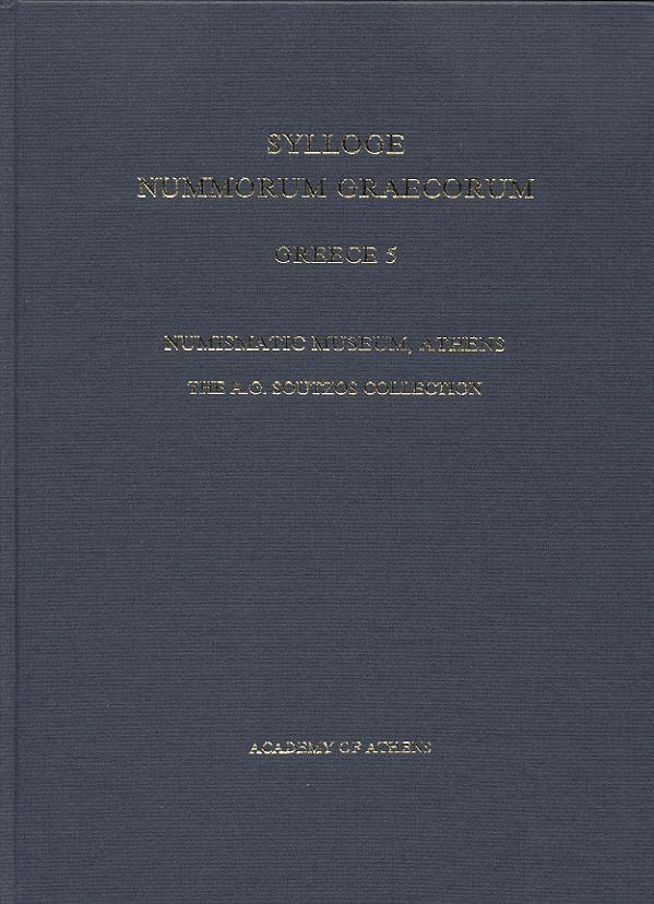 2007 SYLLOGE NUMMORUM GRAECORUM SNG GREECE 5 - THE A. G. SOUTZOS COLLECTION NEU