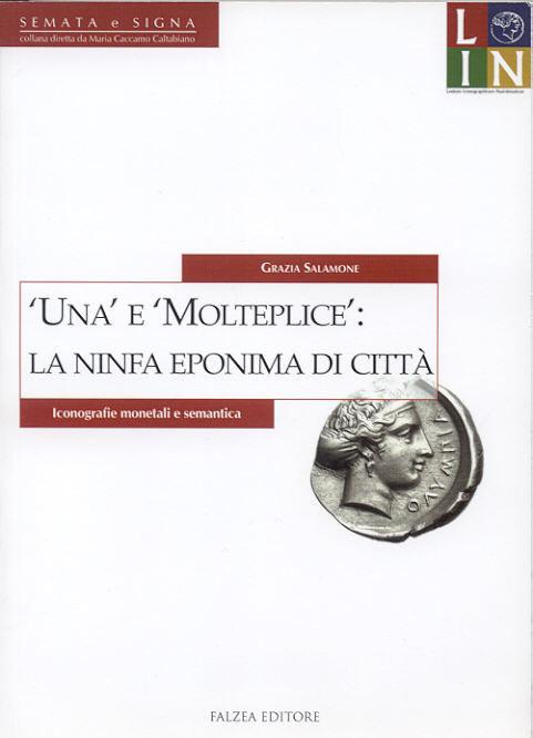 2014 ANCIENT COINS - SALAMONE - LA NINFA EPONIMA DI CITTÀ NEU