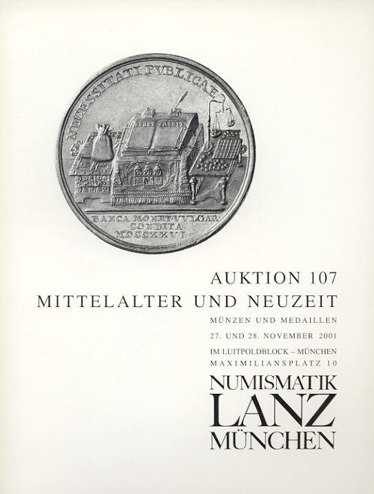 2001 AUCTION CATALOGUES LANZ 107 - MITTELALTER & NEUZEIT neuwertig