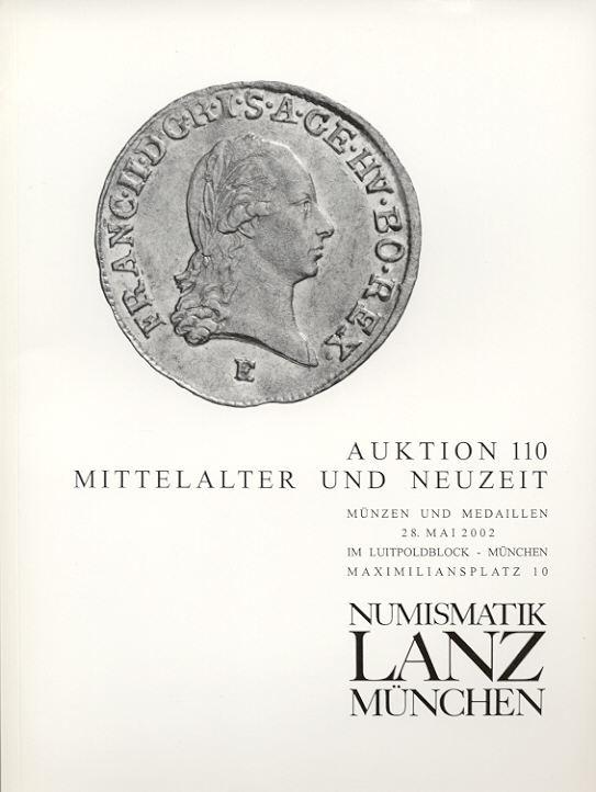 2002 AUCTION CATALOGUES LANZ 110 - MITTELALTER & NEUZEIT neuwertig