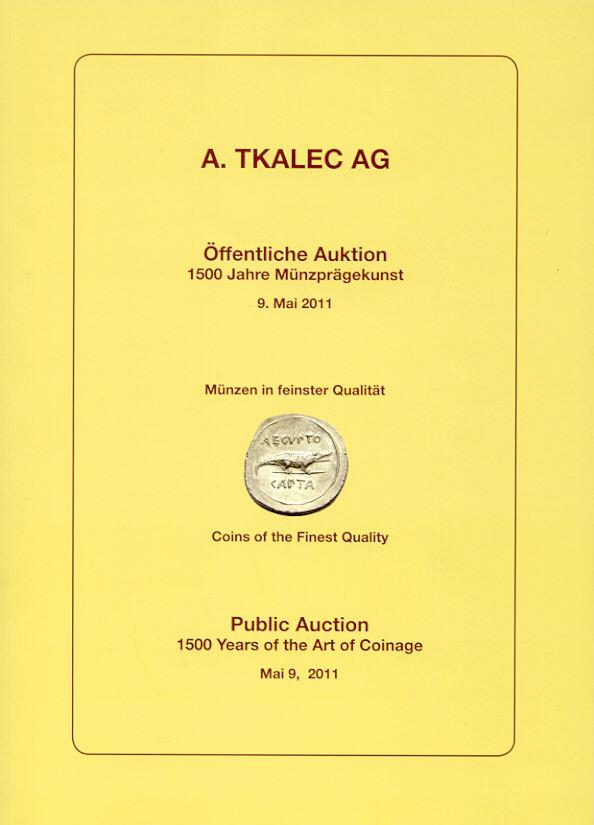 2011 AUCTION CATALOGUES - TKALEC AG - KATALOG MAI 2011 - MÜNZEN DER ANTIKE Druckfrisch