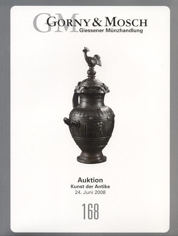 2008 ANCIENT ART - GORNY & MOSCH 168 - KUNST DER ANTIKE neuwertig