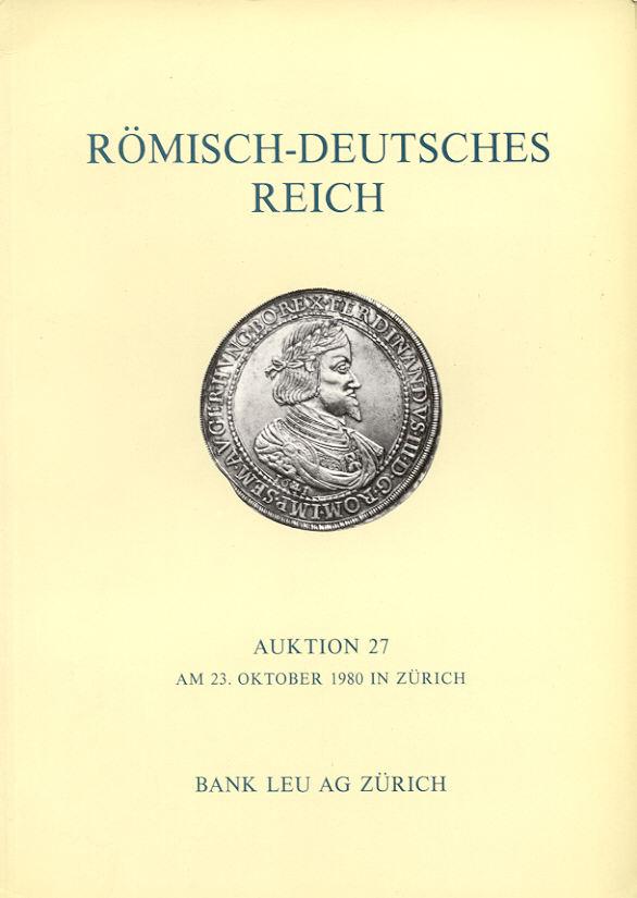 1980 AUCTION CATALOGUES - LEU 27 - RÖMISCH-DEUTSCHES REICH neuwertig