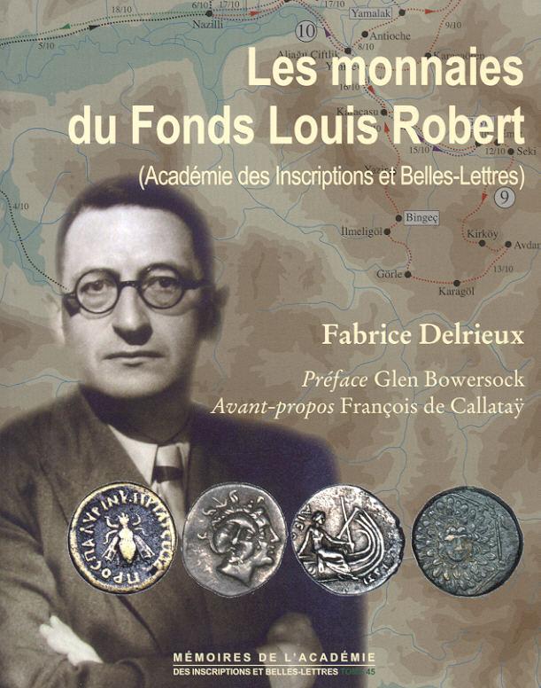 2012 ANCIENT COINS - DELRIEUX - LES MONNAIES DU FONDS LOUIS ROBERT NEU