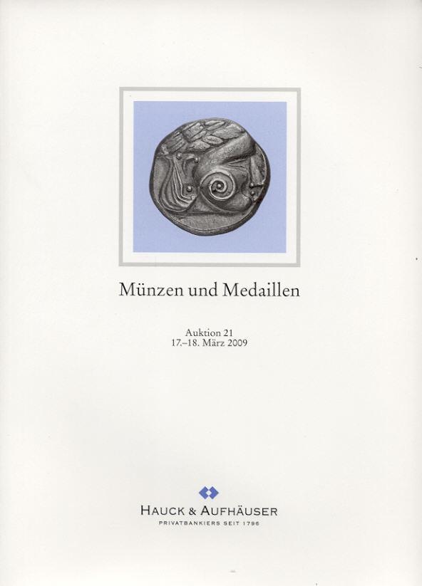 2009 AUCTION CATALOGUES - HAUCK & AUFHÄUSER AUKTION 21 (2009) - ANTIKE - MITTELALTER & NEUZEIT neuwertig