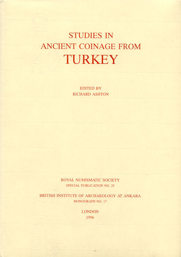 1996 ANCIENT COINS - ASHTON - STUDIES IN ANCIEN COINAGE FROM TURKEY NEU