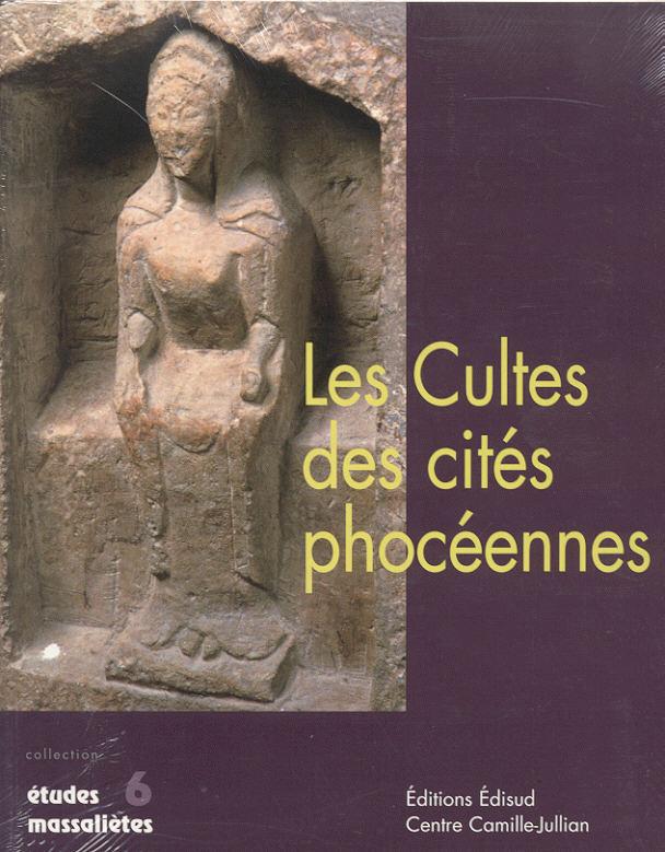 2000 ANCIENT COINS - HERMANY et al. - LES CULTES DES CITÉES PHOCÉENNES NEU