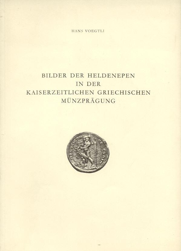 1977 ANCIENT COINS - VOEGTLI - BILDER DER HELDENEPEN NEU