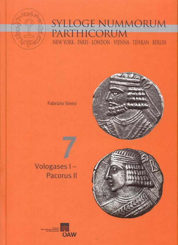 2013 ANCIENT COINS - SYLLOGE NUMMORUM PARTHICORUM VOL. 7 NEU