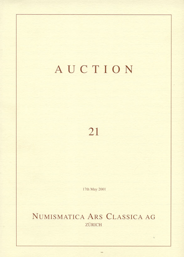 2001 AUCTION CATALOGUES - NUMISMATICA ARS CLASSICA (NAC) - AUCTION 21, 2001 druckfrisch