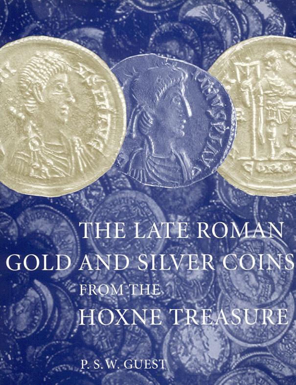2005 ANCIENT COINS - GUEST - THE HOXNE TREASURE NEU