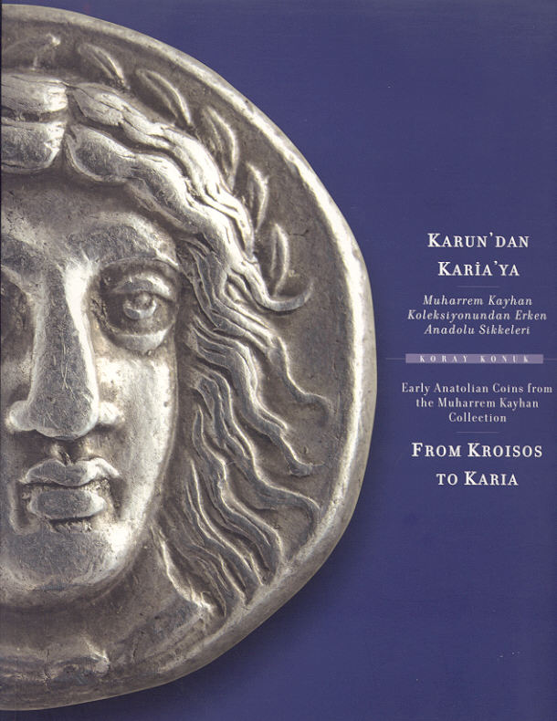 2003 ANCIENT COINS - KONUK - FROM KROISOS TO KARIA NEU