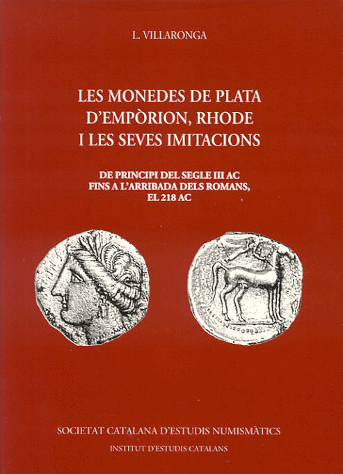 2000 ANCIENT COINS - VILLARONGA - LES MONEDES DE PLATA D'EMPÒRION, RHODE... NEU