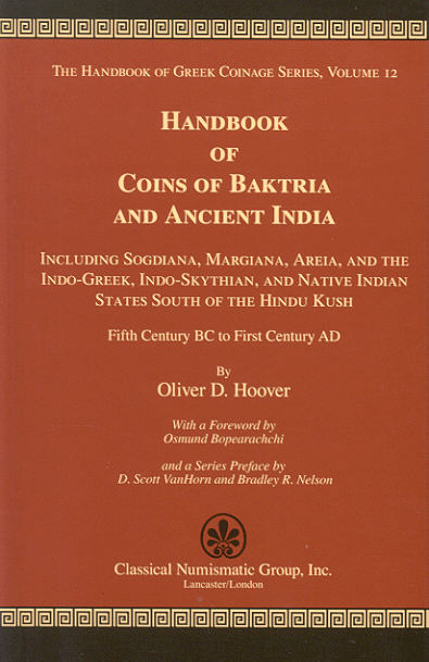 2013 ANCIENT COINS - HANDBOOK OF COINS OF BAKTRIA AND ANCIENT INDIA NEU