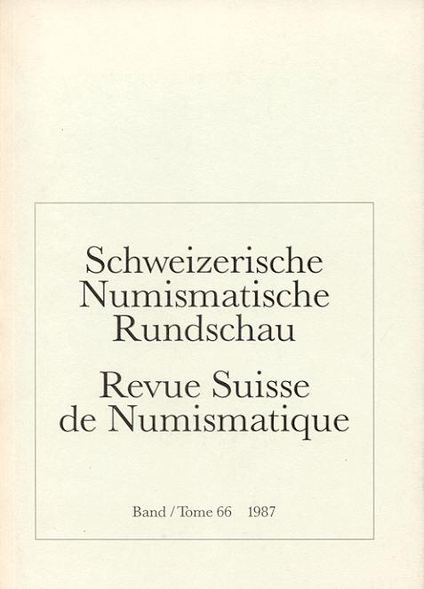 1987 PERIODICALS - SCHWEIZERISCHE NUMISMATISCHE RUNDSCHAU - REVUE SUISSE DE NUMISMATIQUE 66, 1987 neuwertig