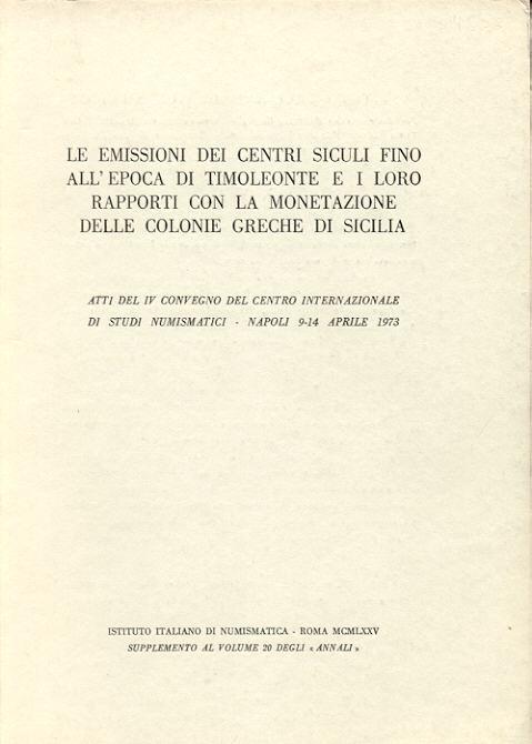 1975 GREEK COINS - LE EMISSIONI DEI CENTRI SICULI FINO ALL'EPOCA DI TIMOLEONTE fast neuwertig
