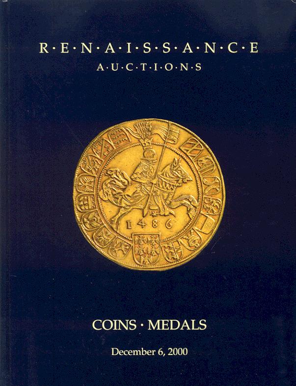 2000 AUCTION CATALOGUES - RENAISSANCE AUCTIONS - COINS & MEDALS Druckfrisch