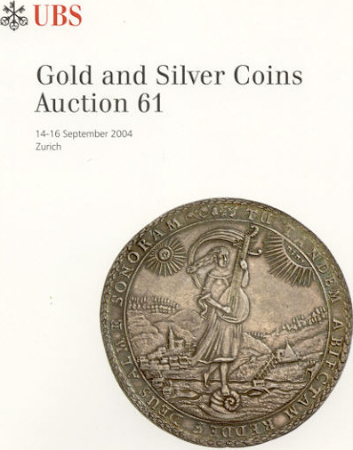2004 AUCTION CATALOGUES - UBS 61 (2004) - GOLD & SILVER COINS fast neuwertig