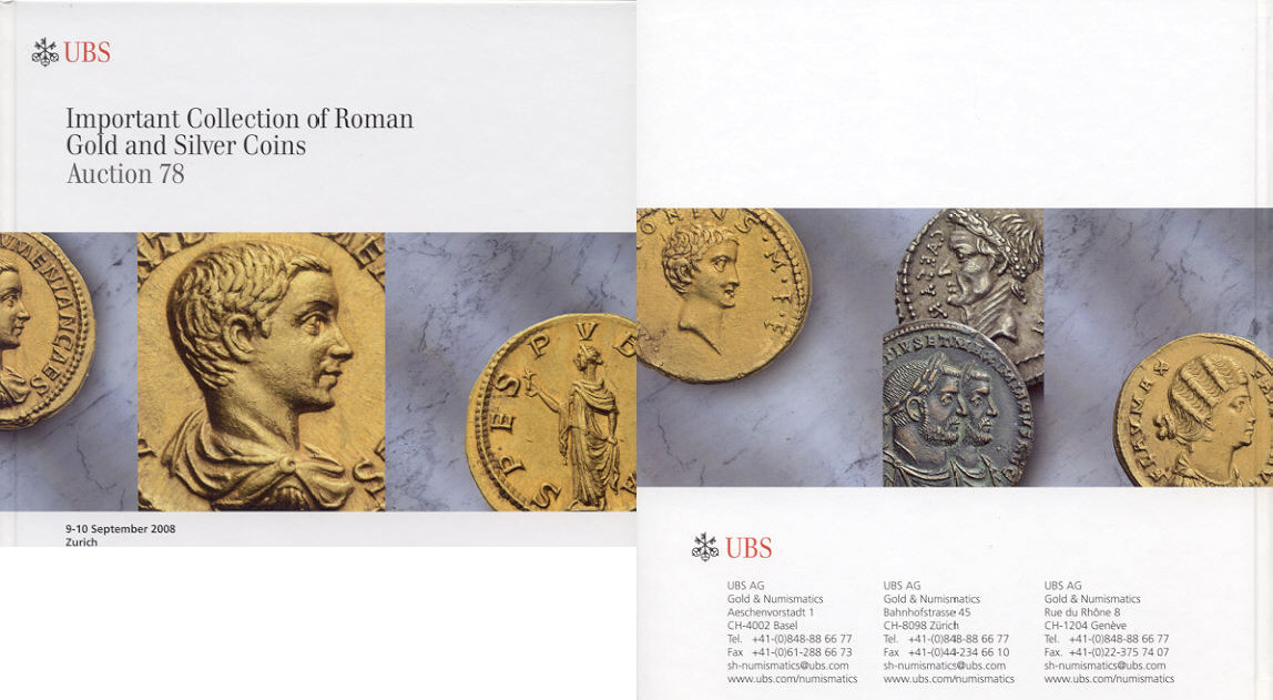 2008 AUCTION CATALOGUES - UBS 78 (2008) - IMPORTANT COLLECTION OF ROMAN GOLD AND SILVER COINS Druckfrisch