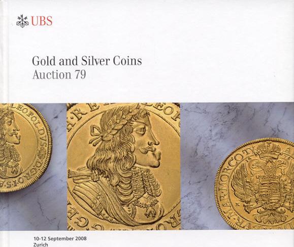 2008 AUCTION CATALOGUES - UBS 79 (2008) - GOLD & SILVER COINS Druckfrisch