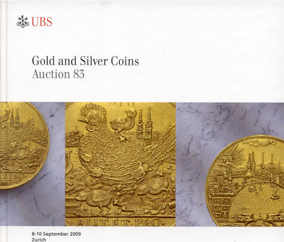 2009 AUCTION CATALOGUES - UBS 83 (2009) - GOLD & SILVER COINS Druckfrisch