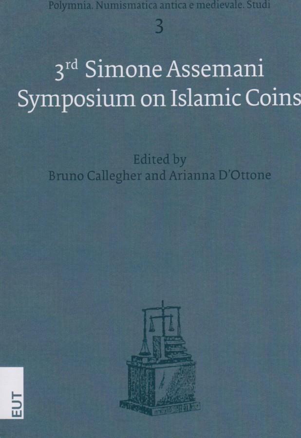 2012 ISLAMIC COINS - 3rd SIMONE ASSEMANI SYMPOSIUM ON ISLAMIC COINS NEU