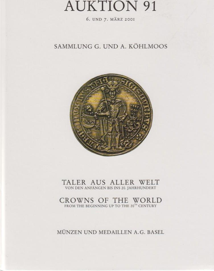 2001 AUCTION CATALOGUES - MMAG BASEL 91 (2001) - SAMMLUNG KÖHLMOOS Druckfrisch
